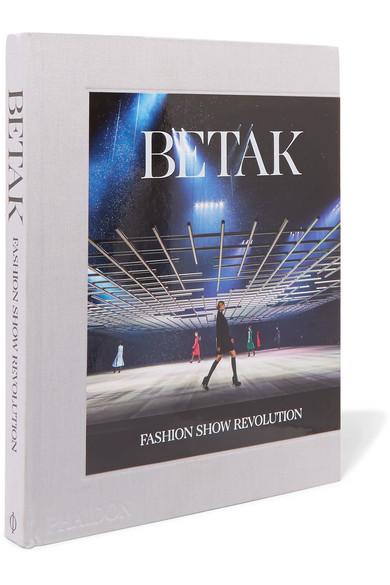 PHAIDON BETAK: FASHION SHOW REVOLUTION HARDCOVER BOOK