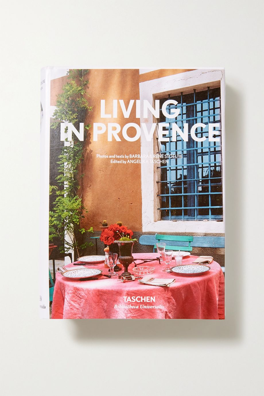 Taschen Living in Provence by Barbara and René Stoeltie hardcover book