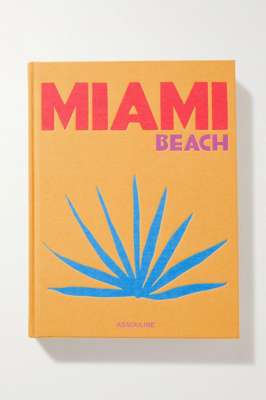Assouline Miami Beach by Horacio Silva – Gebundenes Buch