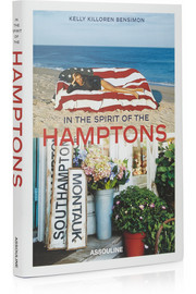 Assouline In The Spirit Of The Hamptons by Kelly Killoren Bensimon