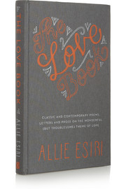 The Love Book The Love Book by Allie Esiri hardcover book