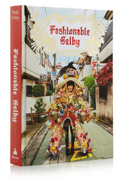 Abrams Fashionable Selby by Todd Selby hardcover book