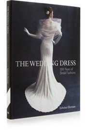 Abrams + V&A The Wedding Dress: 300 years of Bridal Fashion by Edwina Ehrman hardcover book
